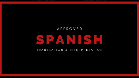 approved spanish translation and interpretation
